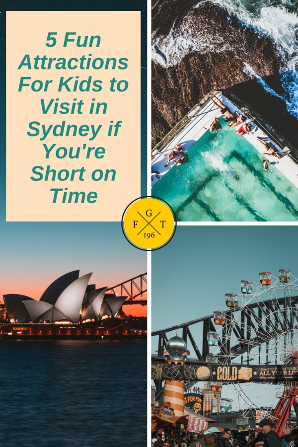 5 Fun Attractions For Kids to Visit in Sydney if You're Short on Time - P1