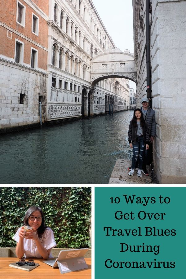 10 Ways to Get Over Travel Blues During Coronavirus