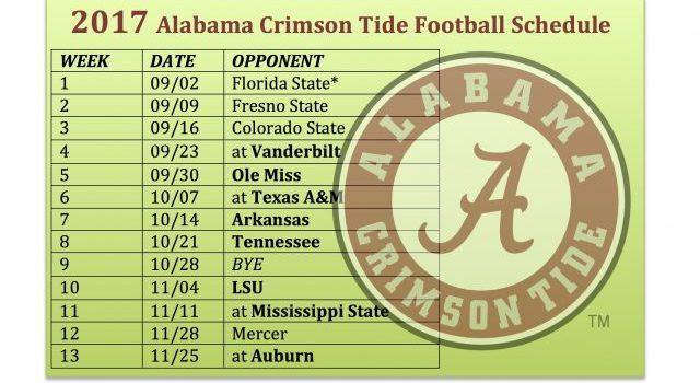 2017 Alabama Crimson Tide Football Schedule Released F H F