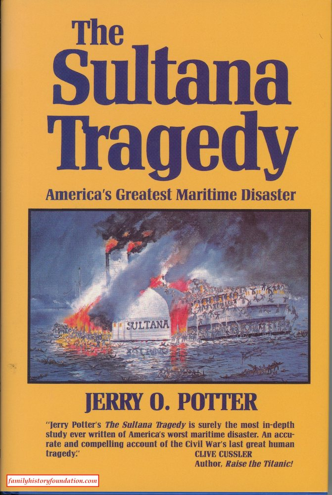Sultana Disaster Books  Every Source Ever Written