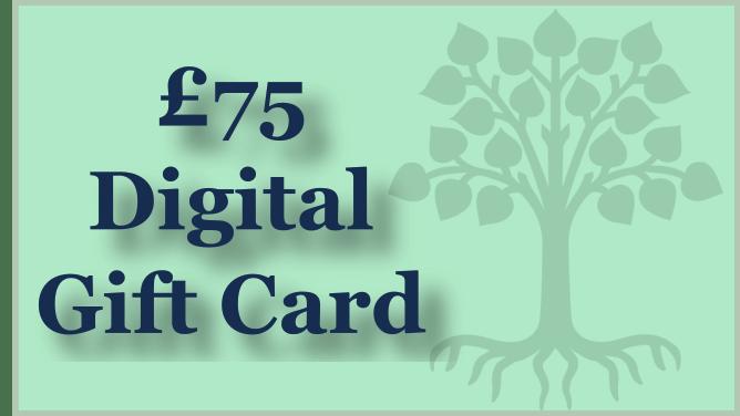 £75 Digital Gift Card