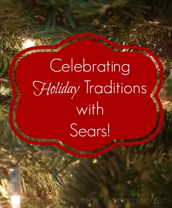 Holiday Traditions with Sears!