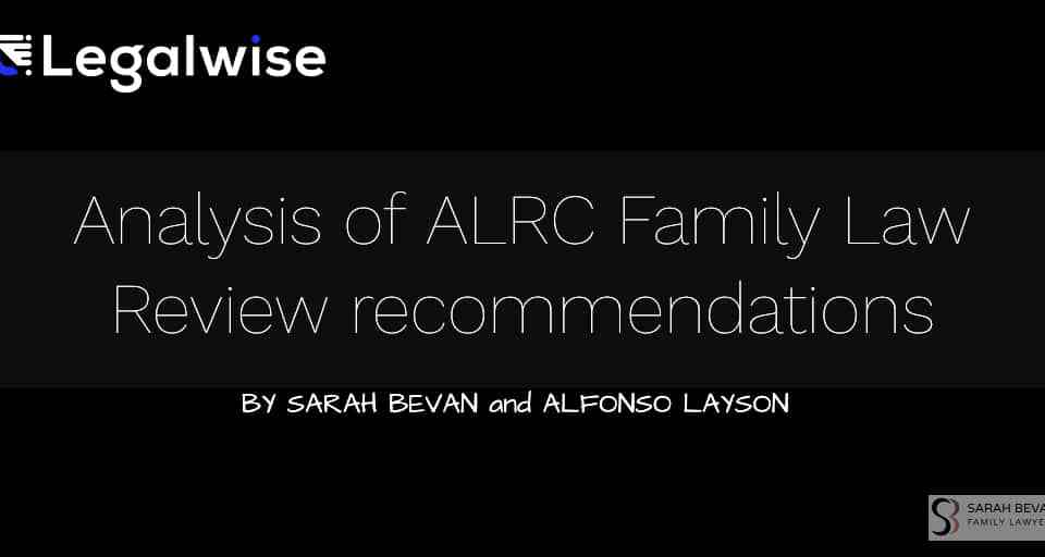 Legalwise Family Law ALRC