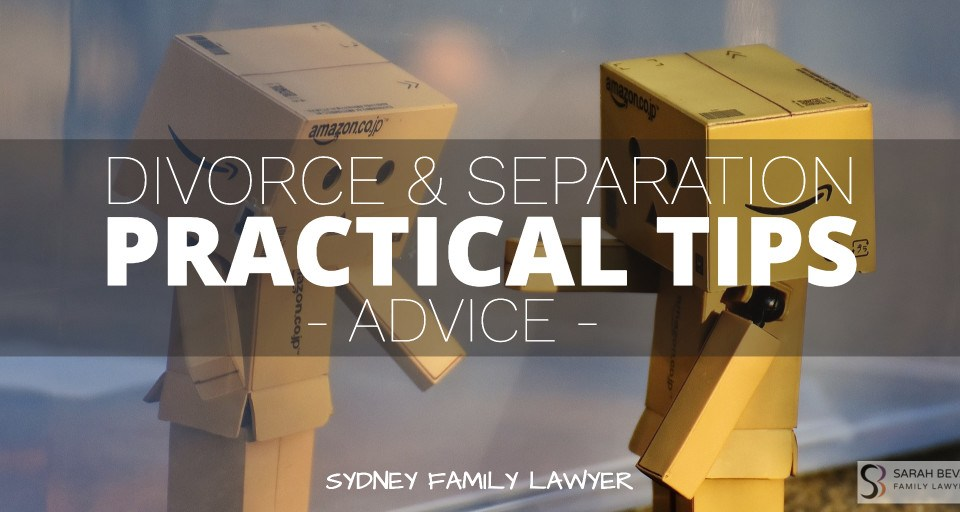 Divorce Separation Practical Advice Family Lawyers Sydney