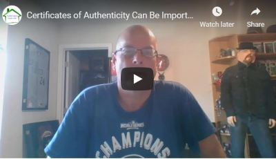 Certificates of Authenticity Can Be Important