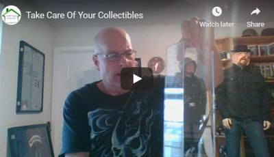 Take Care Of Your Collectibles
