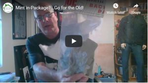 Mint in-Package?… Go for the Old!