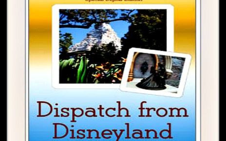 disneyland, disney, john frost, dispatch from disneyland, book