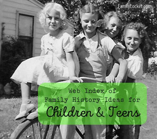 Web Index of family history ideas for children and youth 2
