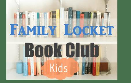 Family Locket book club kids