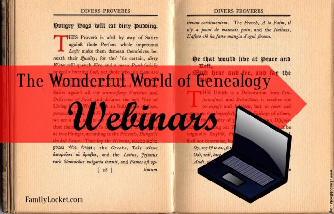 The wonderful world of genealogy webinars
