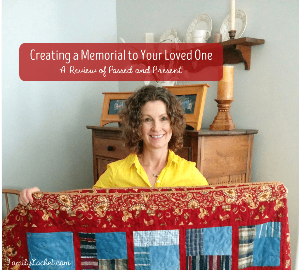 "Creating a Memorial to Your Loved One – A Review of ""Passed and Present"""