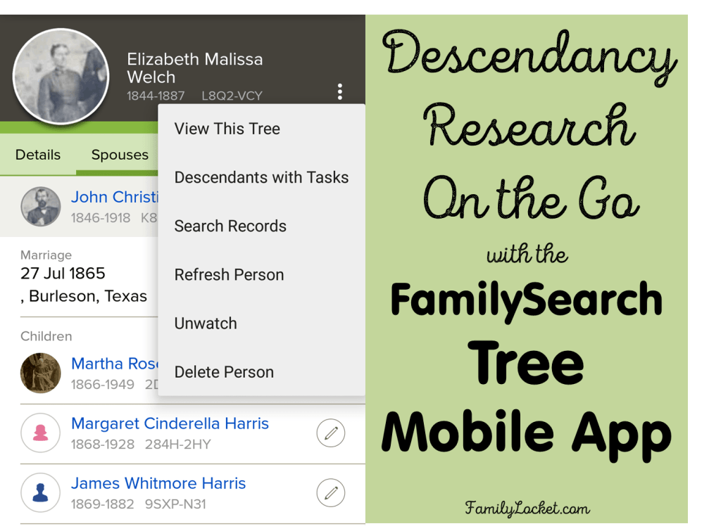 Descendancy Research On the Go with the FamilySearch Tree Mobile App
