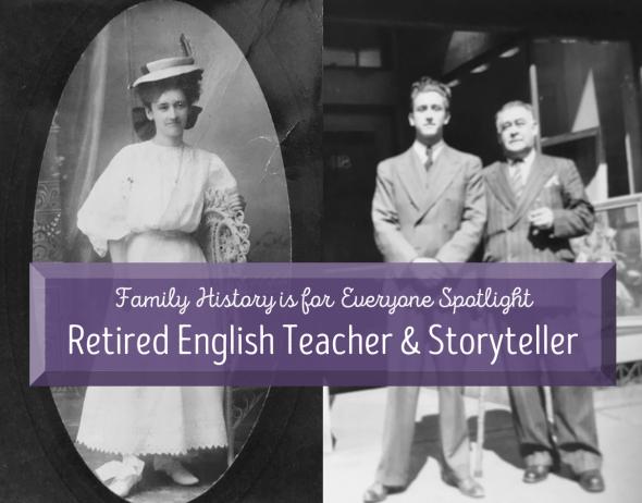 Family history is for everyone spotlight: retired english teacher and storyteller