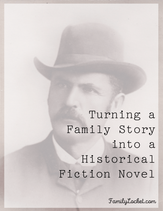 turning-a-family-story-into-a-historical-fiction-novel