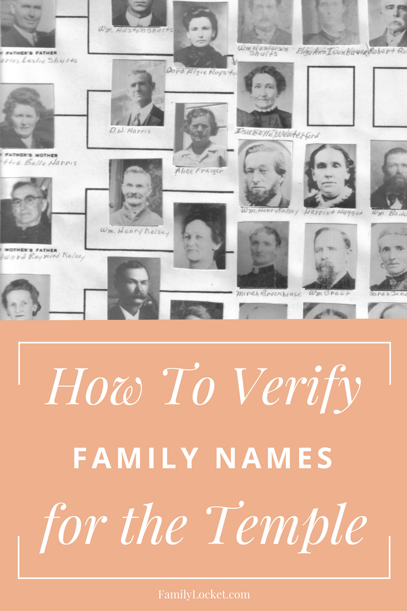 How to Verify Family Names for the Temple