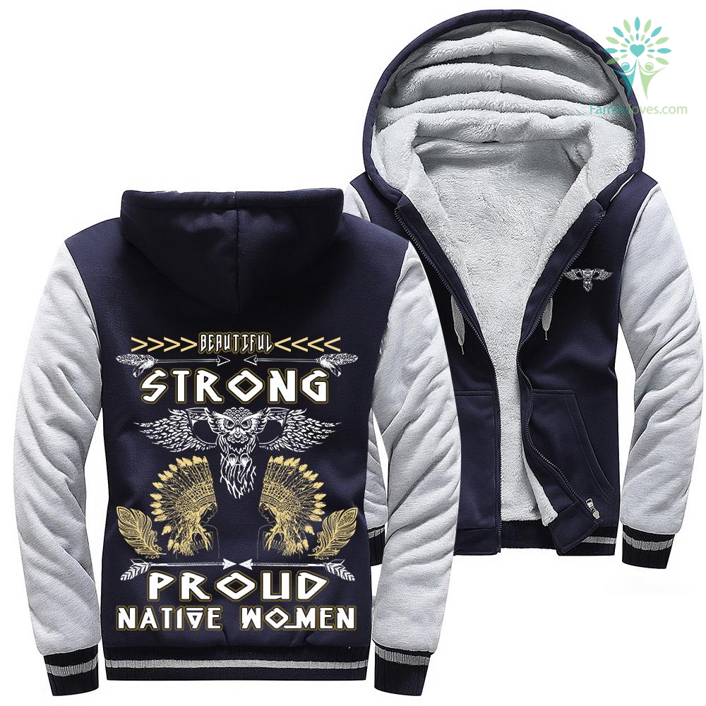 familyloves.com Beautiful strong proud native women hoodie %tag