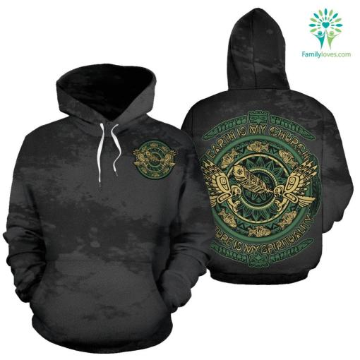 Earth is my church natural is spirituality All Over Hoodie %tag familyloves.com