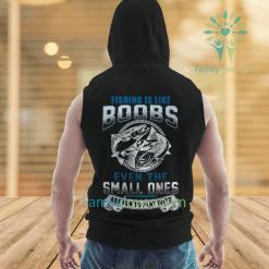 Fishing is like boobs new sleeve hoodies %tag familyloves.com