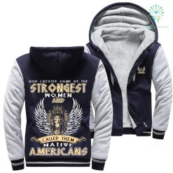 familyloves.com God created some of the strongest women and called them native americans woman hoodie %tag
