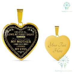 i believe in love at first sight because i've been loving my mother since i opened my eyes Luxury Bangle (Gold) Luxury Bangle (Silver) Luxury Necklace (Gold) Luxury Necklace (Silver) %tag familyloves.com