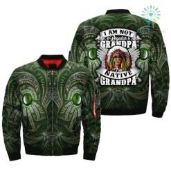 I'M NOT REGULAR GRANDPA I'M NATIVE GRANDPA over print bomber jacket %tag familyloves.com