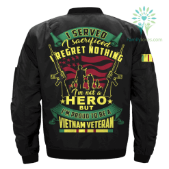 familyloves.com I SERVED, I SACRIFICED, I REGRET NOTHING, I AM NOT A HERO, BUT I AM PROUD TO BE A VIETNAM VETERAN OVER PRINT JACKET %tag