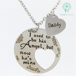 familyloves.com I USED TO BE HIS ANGLE BUT NOW HE IS MINE DADDY NECKLACE %tag