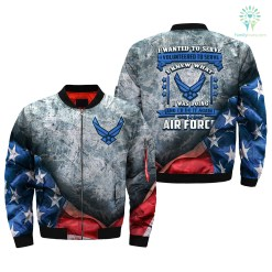 i wanted to serve, i volunteered to serve, i knew what i was doing, U.S Air Force over print Bomber jacket %tag familyloves.com