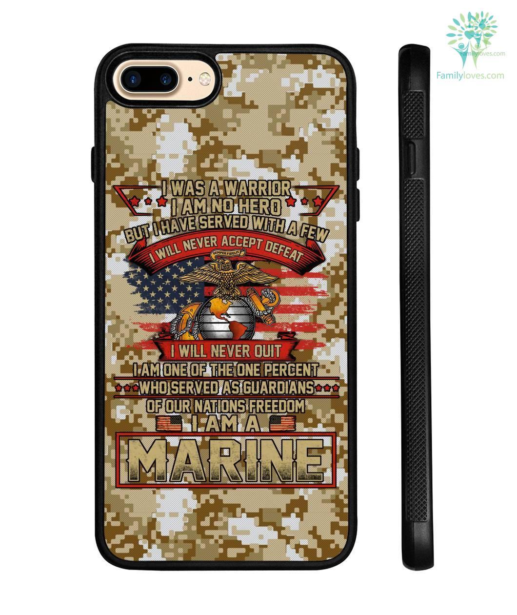 i was a warrior i am no hero but i have served - Marine Samsung, iPhone case Familyloves.com
