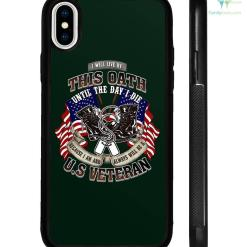 I will live by this oath until the day I die because I am and always be a U.S veteran iPhone Cases? %tag familyloves.com