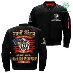 i will live by this oath until the day i die because i am and always will be a 101st airborne division veteran over print jacket %tag familyloves.com