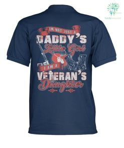 IM NOT JUST A DADDY'S LITTLE GIRL I AM A VETERAN'S DAUGHTER? polo shirt %tag familyloves.com