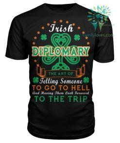 IRISH DIPLOMARY THE ART OF JELLING St. Patricks shirt, St. Patrick's Day shirt, St. Patricks day, St Pattys day %tag familyloves.com