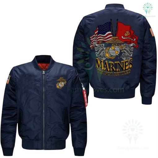 Semper FI oorah, Marines I'm Not Retired Embroidered Jacket %tag familyloves.com