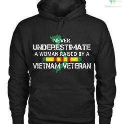 familyloves.com Never underestimate a woman raised by a Vietnam veteran men, women t-shirt, hoodie %tag