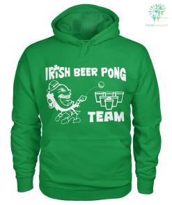 PATRIOTIC HOODIES, CREW NECK SWEATSHIRT,PREMIUM UNISEX TEE Irish Beer Pong Team? %tag familyloves.com