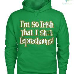 familyloves.com PATRIOTIC HOODIES, CREW NECK SWEATSHIRT,PREMIUM UNISEX TEE i'm so irish that i shot leprechauns!? %tag