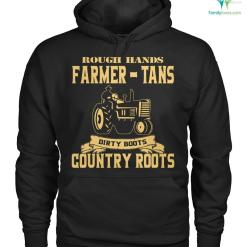 familyloves.com rough hands farmer - tans dirty boots country roots Hoodie/Tshirt %tag