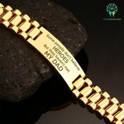 familyloves.com Some people don't believe heroes but they haven't met my dad-men bracelets %tag