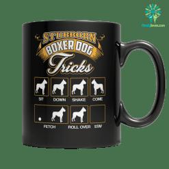 STUBBORN boxer dog - MUG %tag familyloves.com