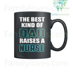 familyloves.com The Best Kind Of Dad Raises A Nurse Mug %tag