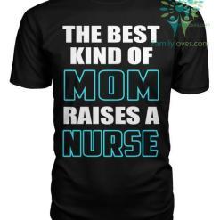 The Best Kind Of Mom Raise A Nurse %tag familyloves.com