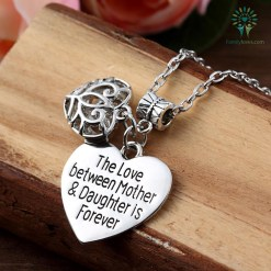 The love between mother and daughter is forever necklace %tag familyloves.com