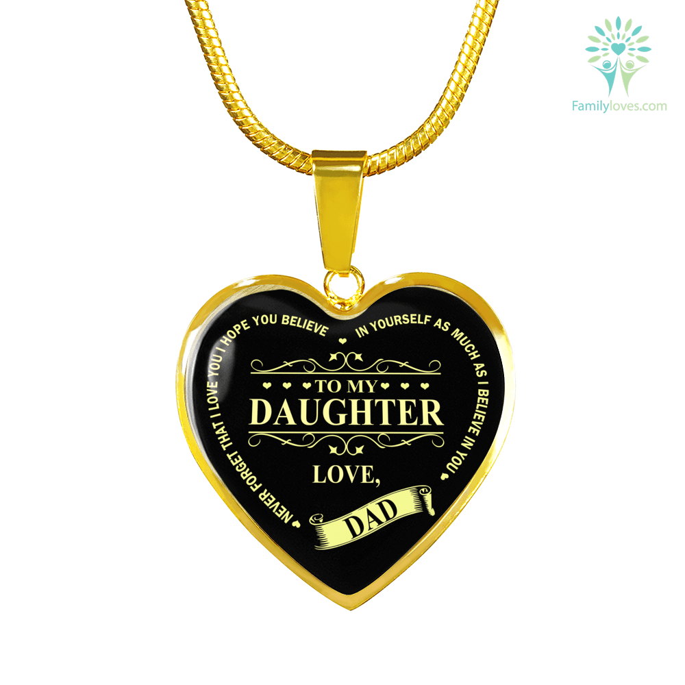 To my daughter never forget that i love you,love father - Luxury Necklace & Bangle Luxury Bangle (Gold) Luxury Bangle (Silver) Luxury Necklace (Gold) Luxury Necklace (Silver) %tag familyloves.com
