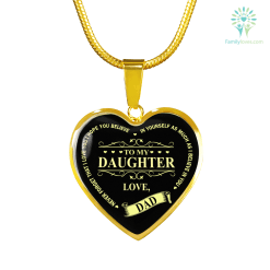 To my daughter never forget that i love you,love father - Luxury Necklace & Bangle %tag familyloves.com