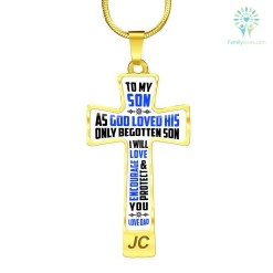 To my son as God loved his only begotten son, I will love, protect & encourage you, love Dad Cross - Luxury Add Engraving Necklace Luxury Necklace (Gold) Luxury Necklace (Silver) %tag familyloves.com