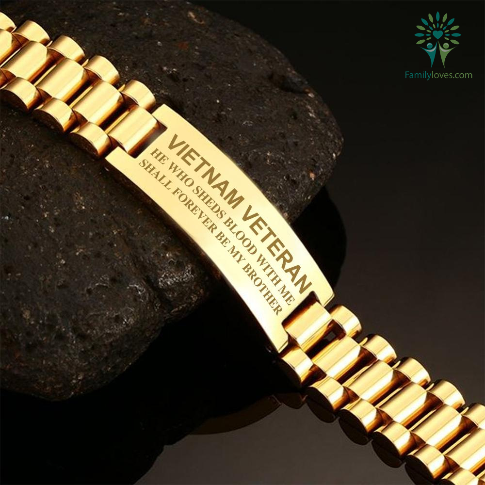 Vietnam veteran he who sheds blood with me shall forever be my brother-men's bracelets %tag familyloves.com