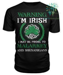 WARNING I'M IRISH - I MAY BE PRONE TO...St. Patricks shirt, St. Patrick's Day shirt, St. Patricks day, St Pattys day shirt, Sizes S-5XL %tag familyloves.com