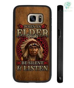 When an elder speaks be silent & Listen Samsung, iPhone case %tag familyloves.com